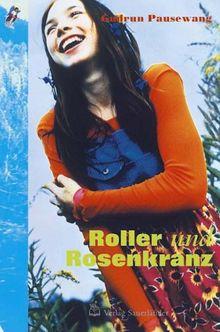Roller und Rosenkranz