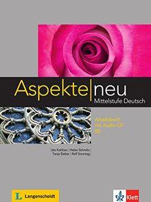 Aspekte neu B2: Mittelstufe Deutsch / Arbeitsbuch mit Audio-CD