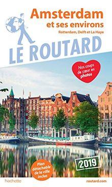Amsterdam et ses environs : Rotterdam, Delft et La Haye (1Plan détachable)