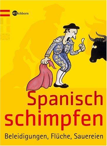 Spanisch flirten von Stephanie Gonsior portofrei bei blogger.com bestellen