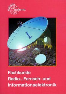 Fachkunde Radio-, Fernseh- und Informationselektronik