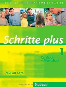 Schritte plus 1: Deutsch als Fremdsprache / Kursbuch + Arbeitsbuch