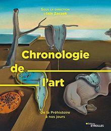 Chronologie de l'art: De la préhistoire à nos jours (Beaux Livres)