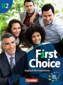 First Choice: B2 - Kursbuch mit Home Study/Classroom CD