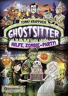 Ghostsitter, Band 03: Hilfe, Zombie-Party!
