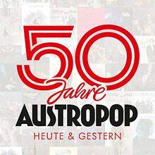 50 Jahre Austropop - Heute & Gestern