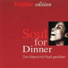 Brigitte Edition - Soul For Dinner