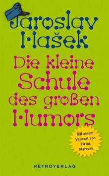 Die kleine Schule des großen Humors