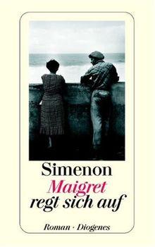 Maigret regt sich auf.