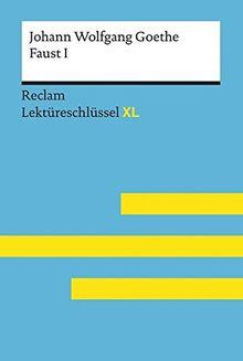 Leis, Mario: Lektüreschlüssel XL. Johann Wolfgang Goethe: Faust I (Reclam Lektüreschlüssel XL)