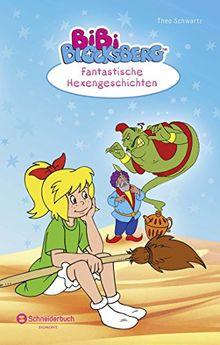 Bibi Blocksberg - Fantastische Hexengeschichten