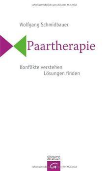 Paartherapie: Konflikte verstehen, Lösungen finden
