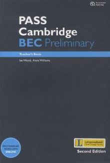 Pass Cambridge BEC Preliminary - Teache­­r's Book mit Class Audio CDs New Edition (Pass Cambridge BEC Series - New Edition)