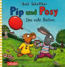 Pip und Posy: Der rote Ballon