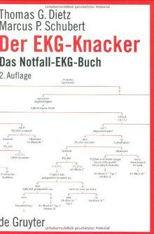 Der EKG-Knacker. Das Notfall-EKG-Buch
