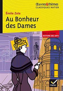 Oeuvres & Themes: Au Bonheur Des Dames (Texte Abrege)