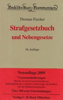 Strafgesetzbuch: und Nebengesetze, Rechtsstand: 1. Oktober 2008