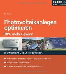 Photovoltaikanlagen optimieren: 30% mehr Gewinn
