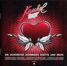 Kuschelrock - die Schönsten Schweizer Duette und M