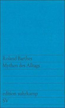 Mythen des Alltags (edition suhrkamp)