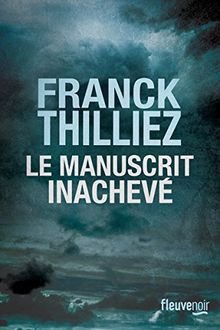 Le manuscrit inachevé: Thriller