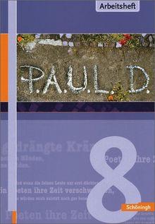 P.A.U.L.D. - Persönliches Arbeits- und Lesebuch Deutsch. Für Gymnasien und Gesamtschulen: Arbeitsheft 8