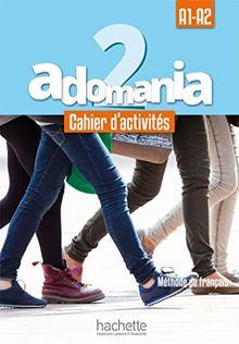Adomania: Cahier d'activites 2 + CD audio + acces au parcours digital