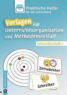 Vorlagen für Unterrichtsorganisation und Methodenvielfalt