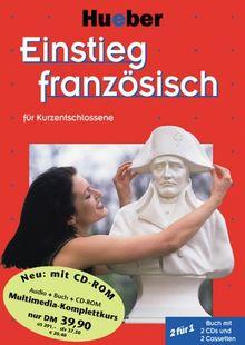Einstieg . . . für Kurzentschlossene, Audio-Lehrgang u. CD-ROM, Einstieg französisch