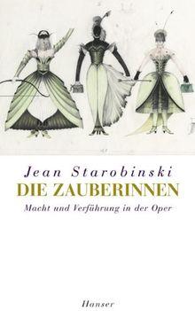 Die Zauberinnen: Macht und Verführung in der Oper