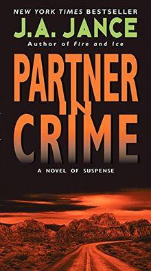 Partner in Crime (J. P. Beaumont Novel, Band 16)