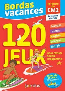 Bordas Vacances - 120 jeux pour réviser CM1 vers CM2