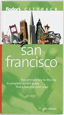 Fodor's Citypack San Francisco, 4th Edition