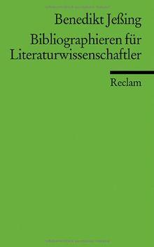 Bibliographieren für Literaturwissenschaftler