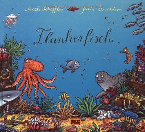 Flunkerfisch Von Julia Donaldson