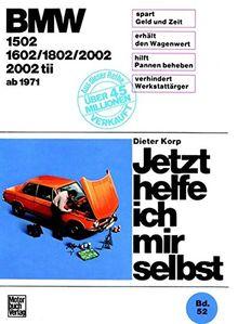 BMW 1502/1602/1802/2002/2002 tii ab 1971 (Jetzt helfe ich mir selbst)