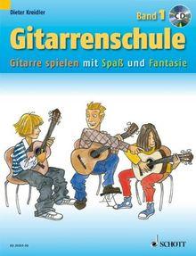 Gitarrenschule: Gitarre spielen mit Spaß und Fantasie - Neufassung. Band 1. Gitarre. Ausgabe mit CD.