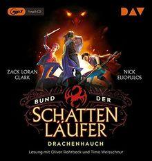 Bund der Schattenläufer – Teil 2: Drachenhauch: Lesung mit Oliver Rohrbeck und Timo Weisschnur (1 mp3-CD)