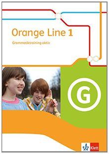 Orange Line / Grammatiktraining aktiv: Ausgabe 2014