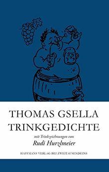 Trinkgedichte: mit Trinkzeichnungen von Rudi Hurzlmeier (Haffmans Verlag bei Zweitausendeins)