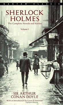 Sherlock Holmes: The Complete Novels and Stories (Part 1)