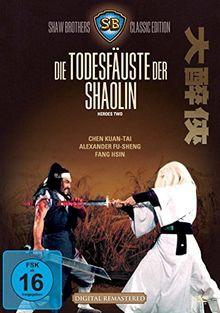 Shaw Brothers: Die Todesfäuste der Shaolin