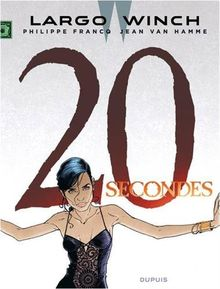 Largo Winch, Tome 20 : 20 secondes