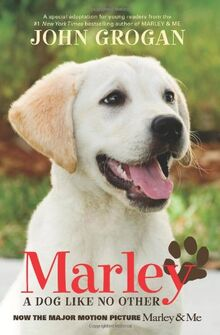Marley Movie Tie-in Edition: A Dog Like No Other