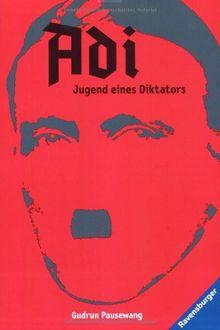 Adi - Jugend eines Diktators