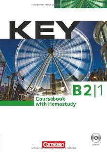 Key: B2: Teilband 1 - Kursbuch mit CD