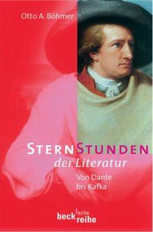 Sternstunden der Literatur: Von Dante bis Kafka