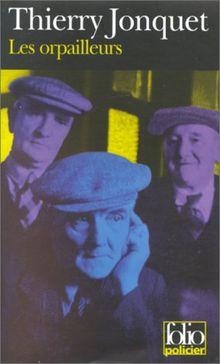 Les Orpailleurs (Folio Policier)