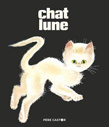 Chat Lune (Les Histoires du Père Castor (63))