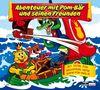 Abenteuer mit Pom-Bär und seinen Freunden: Hörspiel